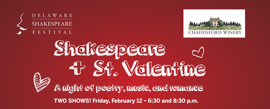 SHAKESPEARE + ST. VALENTINE is back at Chaddsford Winery – February 12