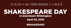Shakespeare Day in Wilmington