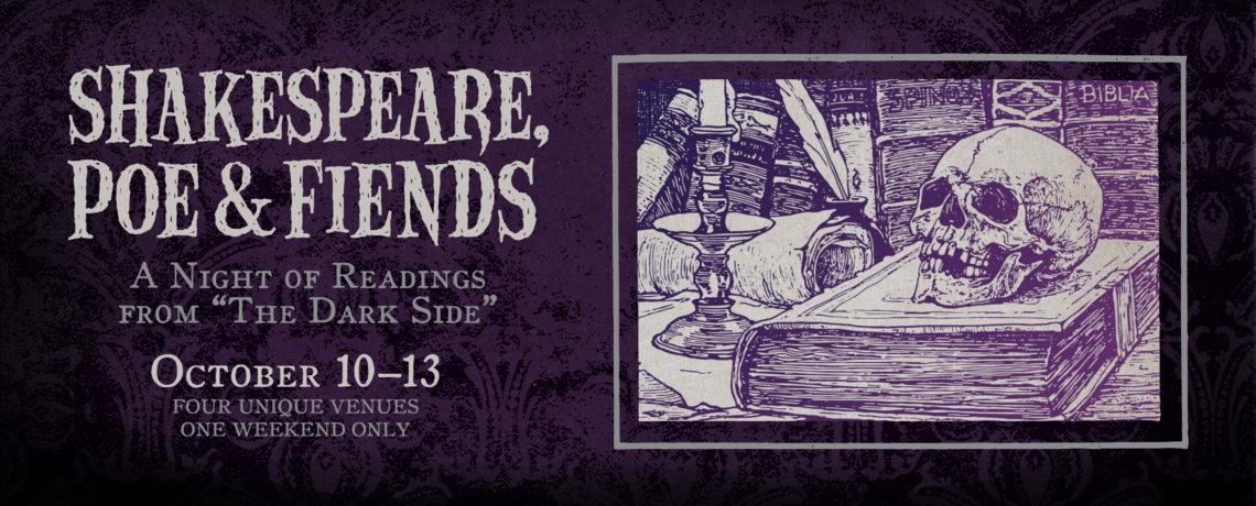 Shakespeare, Poe & Fiends