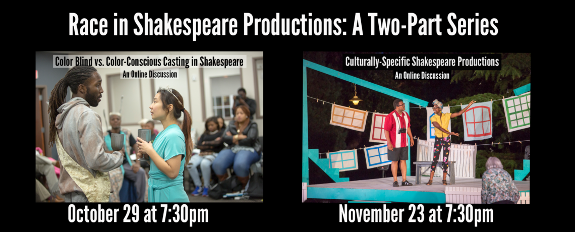 Race in Shakespeare Productions: A Two-Part Series