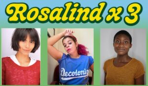 ROSALIND X 3 Preview: What resonated with you?