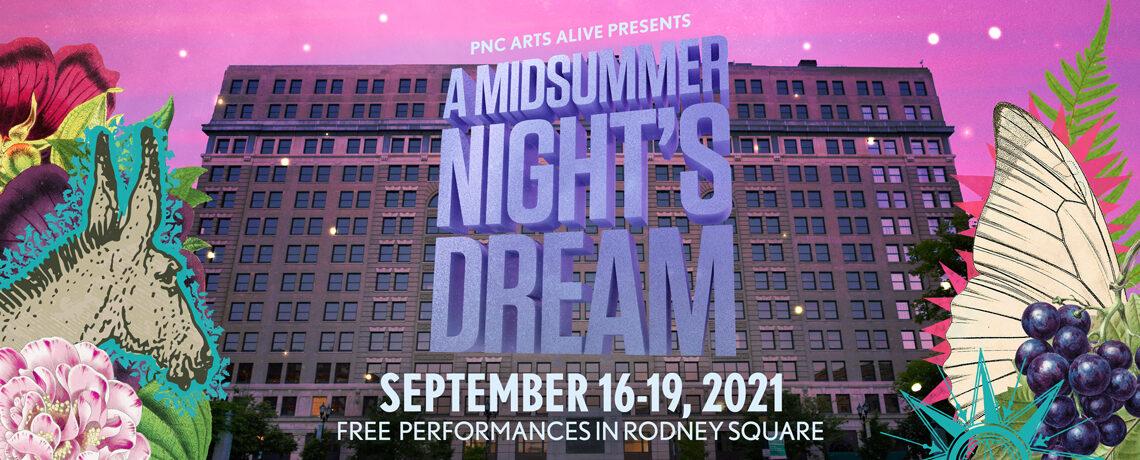 A MIDSUMMER NIGHT'S DREAM @ Rodney Square